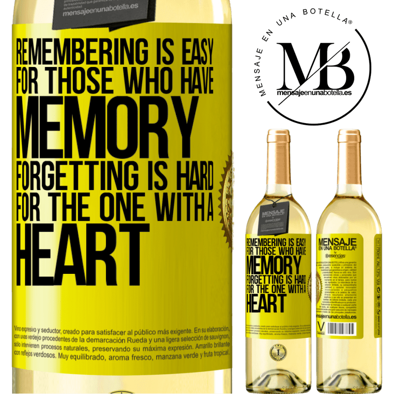 24,95 € Free Shipping | White Wine WHITE Edition Remembering is easy for those who have memory. Forgetting is hard for the one with a heart Yellow Label. Customizable label Young wine Harvest 2020 Verdejo