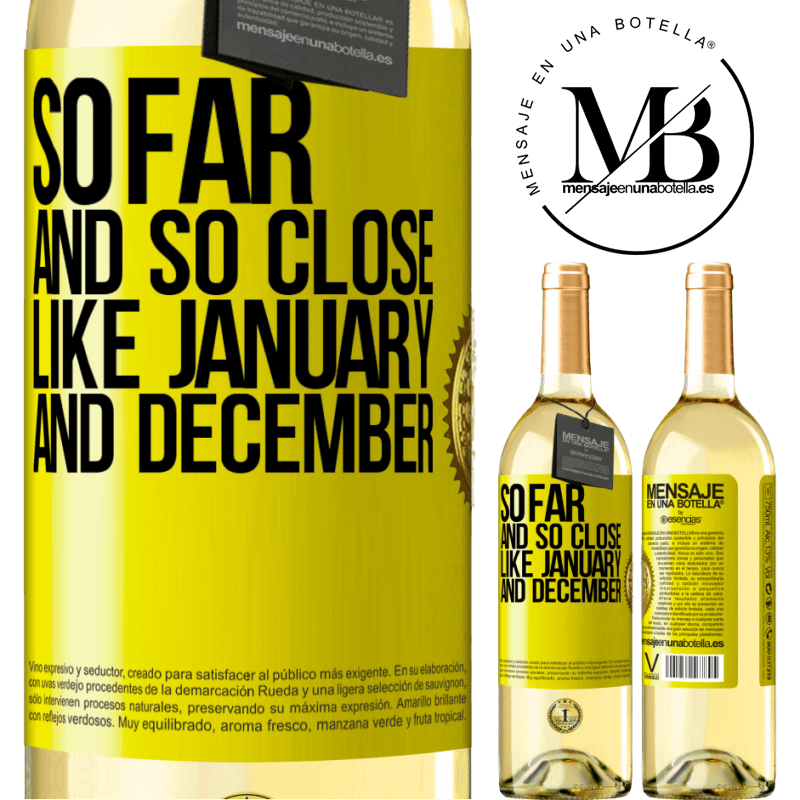 24,95 € Free Shipping   White Wine WHITE Edition So far and so close, like January and December Yellow Label. Customizable label Young wine Harvest 2020 Verdejo