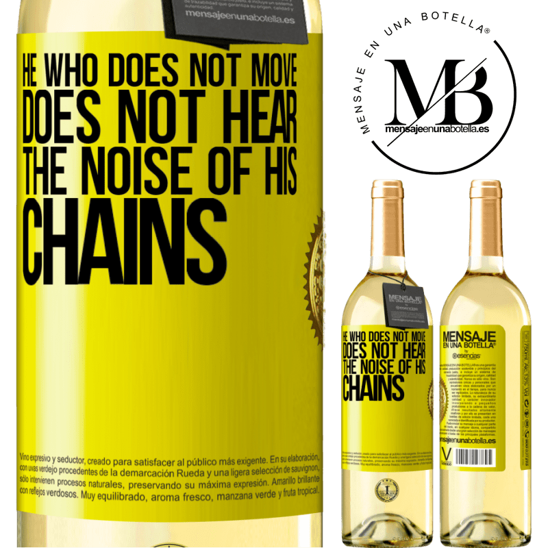 24,95 € Free Shipping | White Wine WHITE Edition He who does not move does not hear the noise of his chains Yellow Label. Customizable label Young wine Harvest 2020 Verdejo