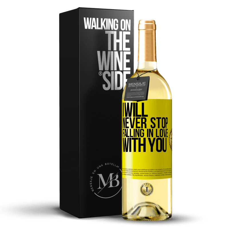 24,95 € Free Shipping | White Wine WHITE Edition I will never stop falling in love with you Yellow Label. Customizable label Young wine Harvest 2020 Verdejo