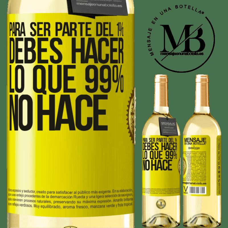 24,95 € Envío gratis | Vino Blanco Edición WHITE Para ser parte del 1% debes hacer lo que 99% no hace Etiqueta Amarilla. Etiqueta personalizable Vino joven Cosecha 2020 Verdejo