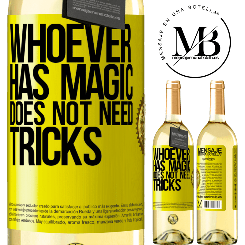 24,95 € Free Shipping | White Wine WHITE Edition Whoever has magic does not need tricks Yellow Label. Customizable label Young wine Harvest 2020 Verdejo