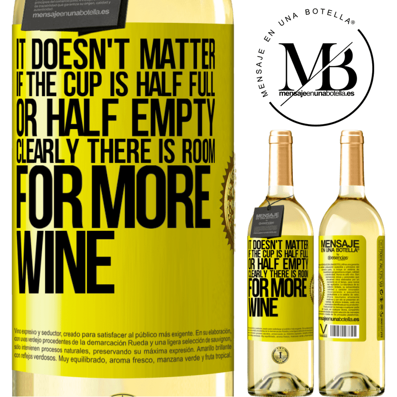 24,95 € Free Shipping   White Wine WHITE Edition It doesn't matter if the cup is half full or half empty. Clearly there is room for more wine Yellow Label. Customizable label Young wine Harvest 2020 Verdejo