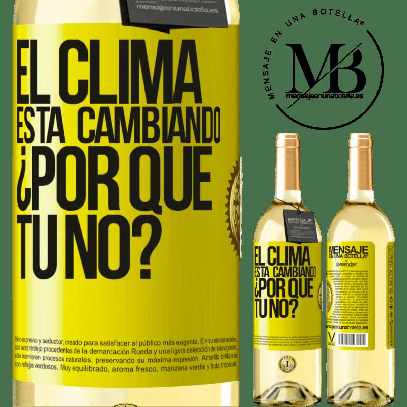24,95 € Envío gratis | Vino Blanco Edición WHITE El clima está cambiando ¿Por qué tú no? Etiqueta Amarilla. Etiqueta personalizable Vino joven Cosecha 2020 Verdejo