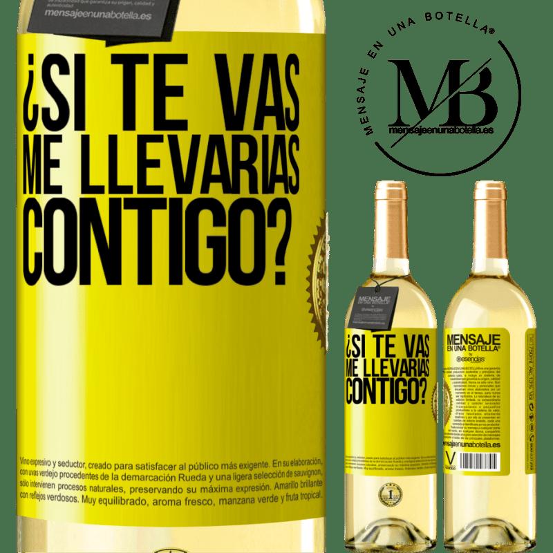 24,95 € Envío gratis | Vino Blanco Edición WHITE ¿Si te vas, me llevarías contigo? Etiqueta Amarilla. Etiqueta personalizable Vino joven Cosecha 2020 Verdejo