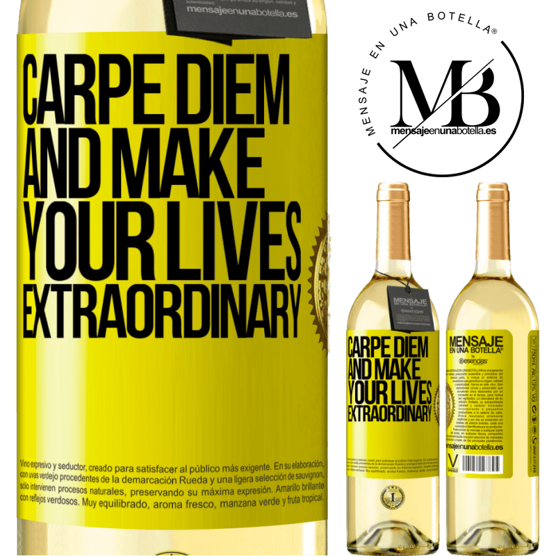 24,95 € Free Shipping | White Wine WHITE Edition Carpe Diem and make your lives extraordinary Yellow Label. Customizable label Young wine Harvest 2020 Verdejo