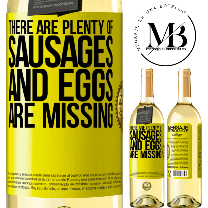 24,95 € Free Shipping   White Wine WHITE Edition There are plenty of sausages and eggs are missing Yellow Label. Customizable label Young wine Harvest 2020 Verdejo