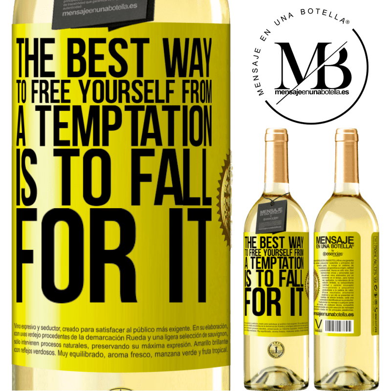 24,95 € Free Shipping | White Wine WHITE Edition The best way to free yourself from a temptation is to fall for it Yellow Label. Customizable label Young wine Harvest 2020 Verdejo