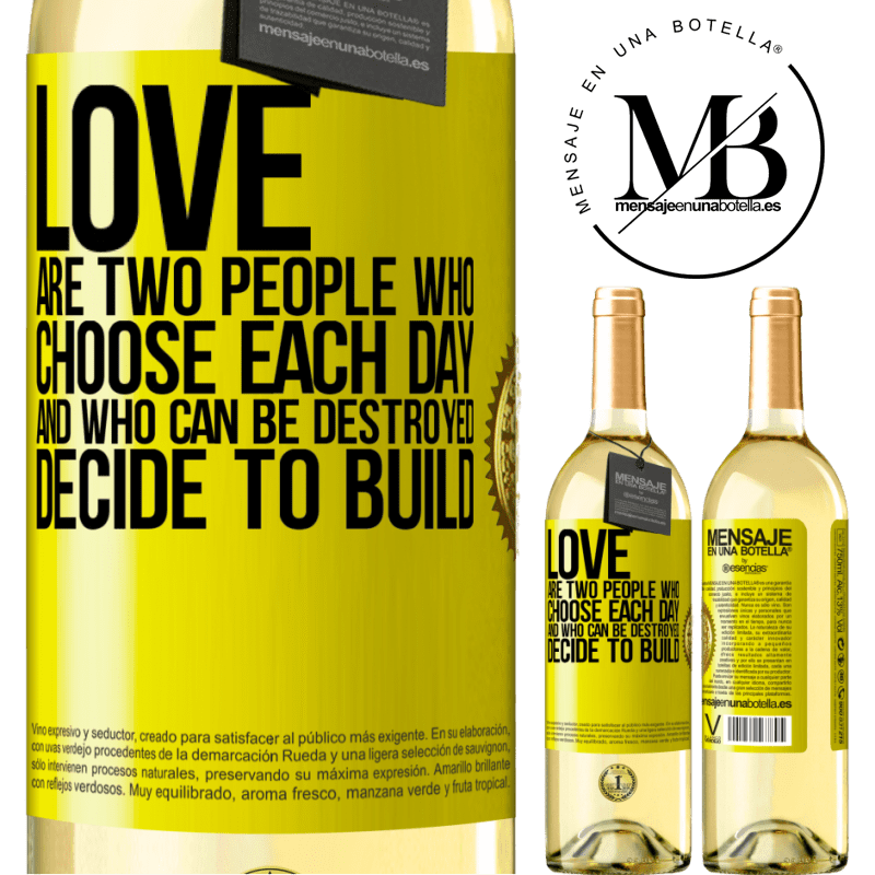 24,95 € Free Shipping   White Wine WHITE Edition Love are two people who choose each day, and who can be destroyed, decide to build Yellow Label. Customizable label Young wine Harvest 2020 Verdejo