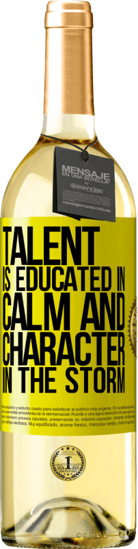 «Talent is educated in calm and character in the storm» WHITE Edition
