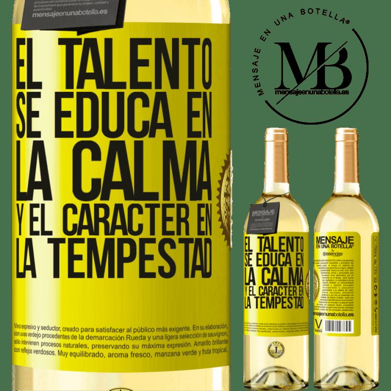 24,95 € Envío gratis | Vino Blanco Edición WHITE El talento se educa en la calma y el carácter en la tempestad Etiqueta Amarilla. Etiqueta personalizable Vino joven Cosecha 2020 Verdejo
