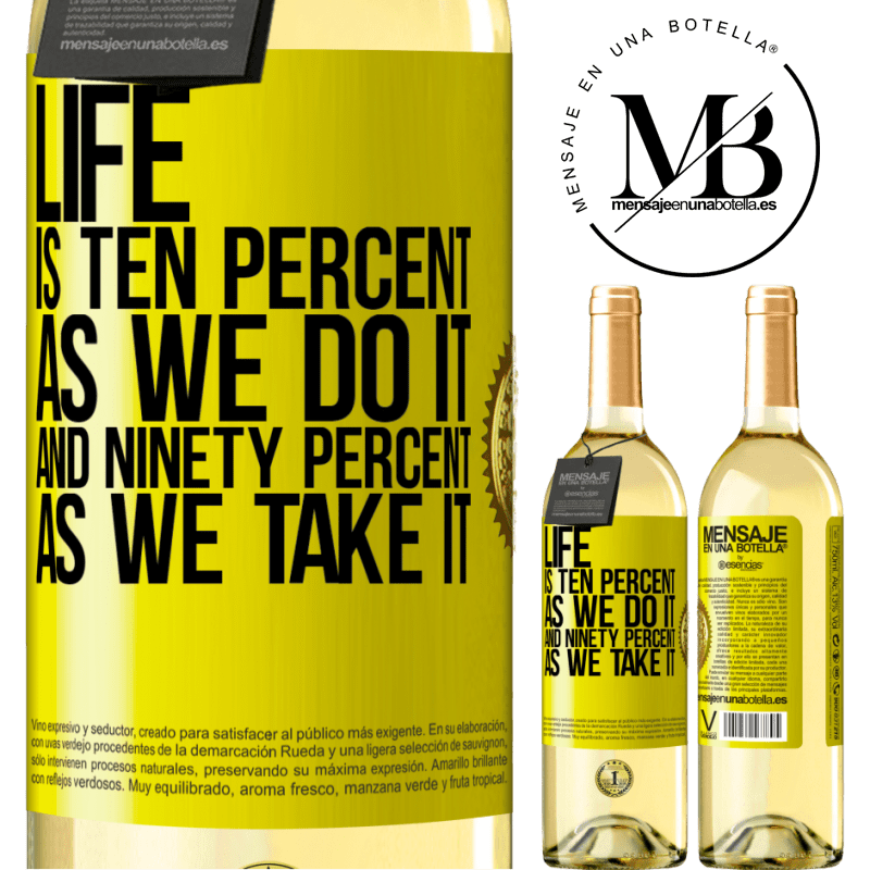 24,95 € Free Shipping   White Wine WHITE Edition Life is ten percent as we do it and ninety percent as we take it Yellow Label. Customizable label Young wine Harvest 2020 Verdejo