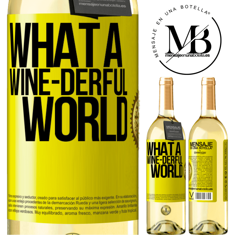 24,95 € Free Shipping | White Wine WHITE Edition What a wine-derful world Yellow Label. Customizable label Young wine Harvest 2020 Verdejo