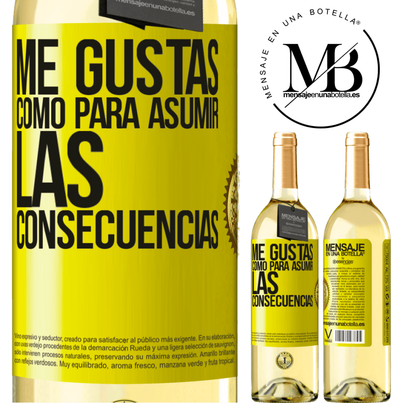 24,95 € Envoi gratuit   Vin blanc Édition WHITE J'aime que vous assumiez les conséquences Étiquette Jaune. Étiquette personnalisable Vin jeune Récolte 2020 Verdejo