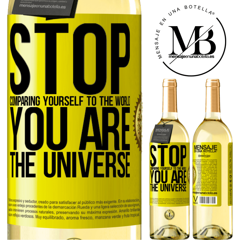 24,95 € Free Shipping   White Wine WHITE Edition Stop comparing yourself to the world, you are the universe Yellow Label. Customizable label Young wine Harvest 2020 Verdejo