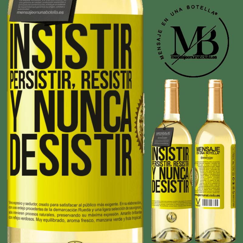 24,95 € Envío gratis | Vino Blanco Edición WHITE Insistir, persistir, resistir, y nunca desistir Etiqueta Amarilla. Etiqueta personalizable Vino joven Cosecha 2020 Verdejo