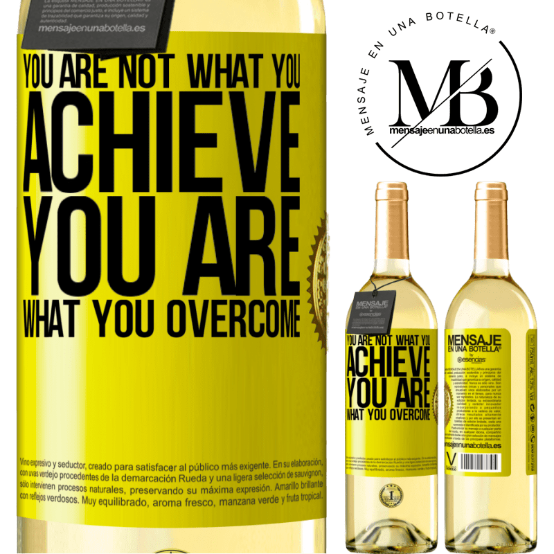 24,95 € Free Shipping | White Wine WHITE Edition You are not what you achieve. You are what you overcome Yellow Label. Customizable label Young wine Harvest 2020 Verdejo