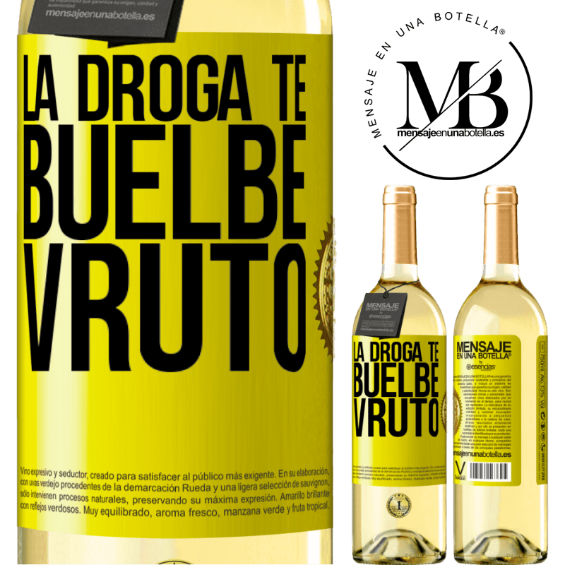 24,95 € Free Shipping | White Wine WHITE Edition La droga te buelbe vruto Yellow Label. Customizable label Young wine Harvest 2020 Verdejo