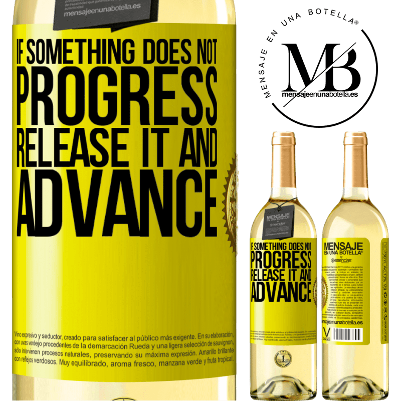 24,95 € Free Shipping | White Wine WHITE Edition If something does not progress, release it and advance Yellow Label. Customizable label Young wine Harvest 2020 Verdejo