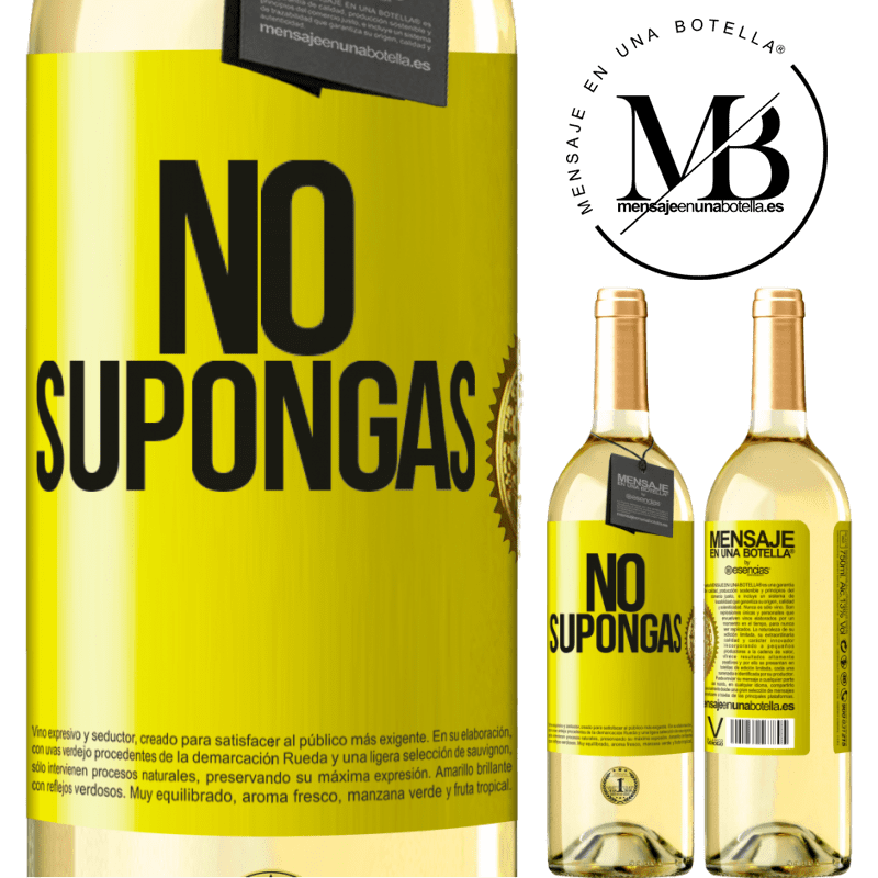 24,95 € Envío gratis   Vino Blanco Edición WHITE No supongas Etiqueta Amarilla. Etiqueta personalizable Vino joven Cosecha 2020 Verdejo