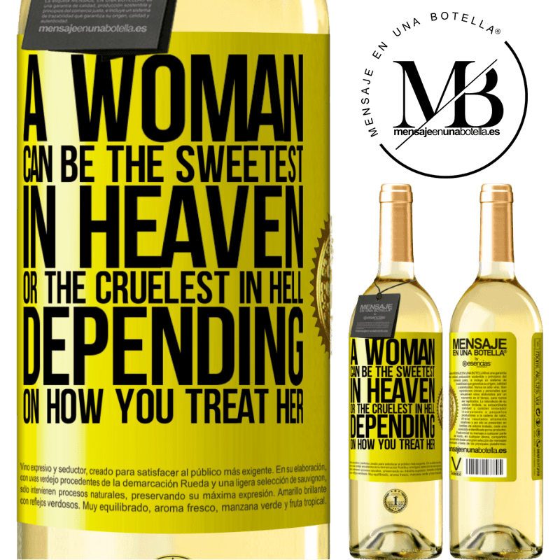 24,95 € Free Shipping | White Wine WHITE Edition A woman can be the sweetest in heaven, or the cruelest in hell, depending on how you treat her Yellow Label. Customizable label Young wine Harvest 2020 Verdejo