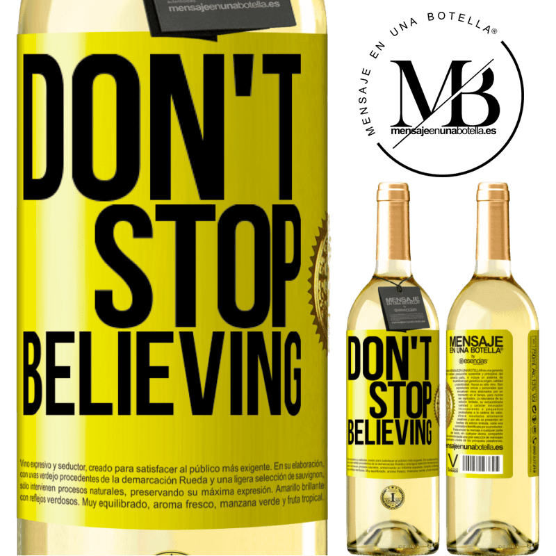 24,95 € Free Shipping | White Wine WHITE Edition Don't stop believing Yellow Label. Customizable label Young wine Harvest 2020 Verdejo