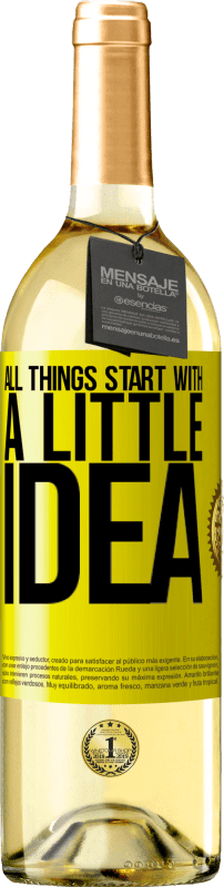 24,95 € Free Shipping   White Wine WHITE Edition It all starts with a little idea Yellow Label. Customizable label Young wine Harvest 2020 Verdejo