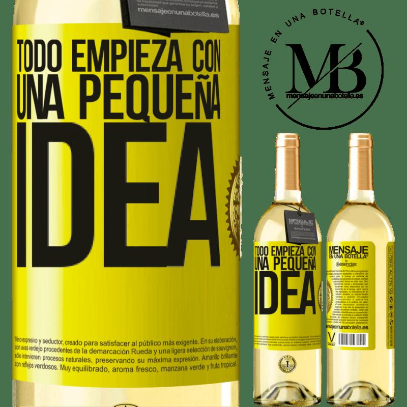 24,95 € Envío gratis | Vino Blanco Edición WHITE Todo empieza con una pequeña idea Etiqueta Amarilla. Etiqueta personalizable Vino joven Cosecha 2020 Verdejo