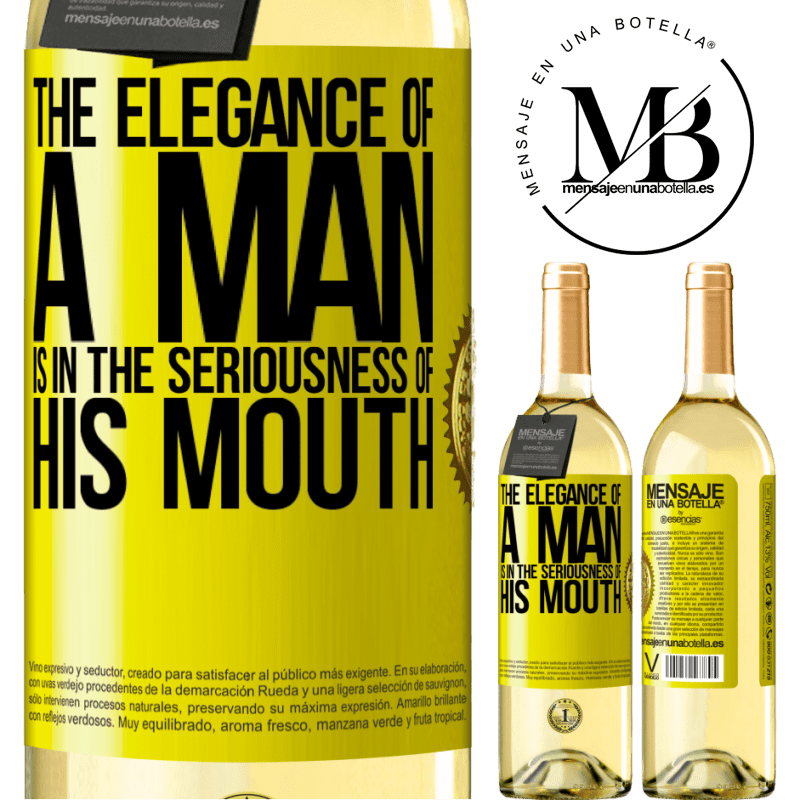 24,95 € Free Shipping | White Wine WHITE Edition The elegance of a man is in the seriousness of his mouth Yellow Label. Customizable label Young wine Harvest 2020 Verdejo