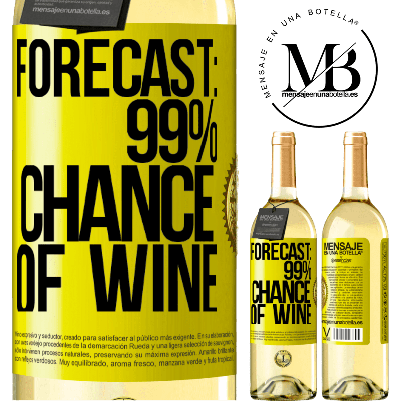 24,95 € Free Shipping   White Wine WHITE Edition Forecast: 99% chance of wine Yellow Label. Customizable label Young wine Harvest 2020 Verdejo