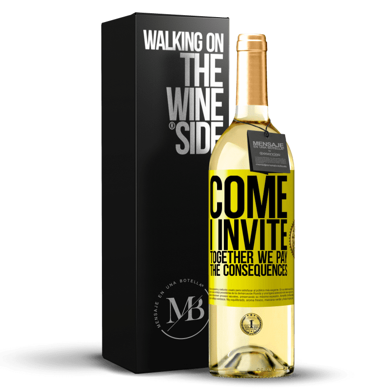 24,95 € Free Shipping | White Wine WHITE Edition Come, I invite, together we pay the consequences Yellow Label. Customizable label Young wine Harvest 2020 Verdejo