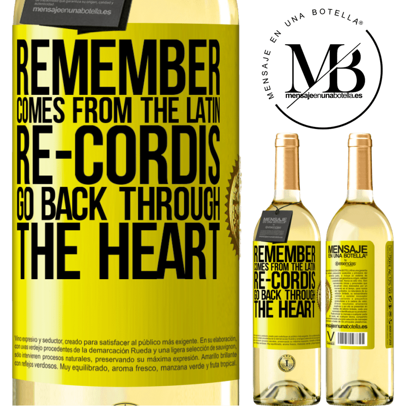 24,95 € Free Shipping | White Wine WHITE Edition REMEMBER, from the Latin re-cordis, go back through the heart Yellow Label. Customizable label Young wine Harvest 2020 Verdejo