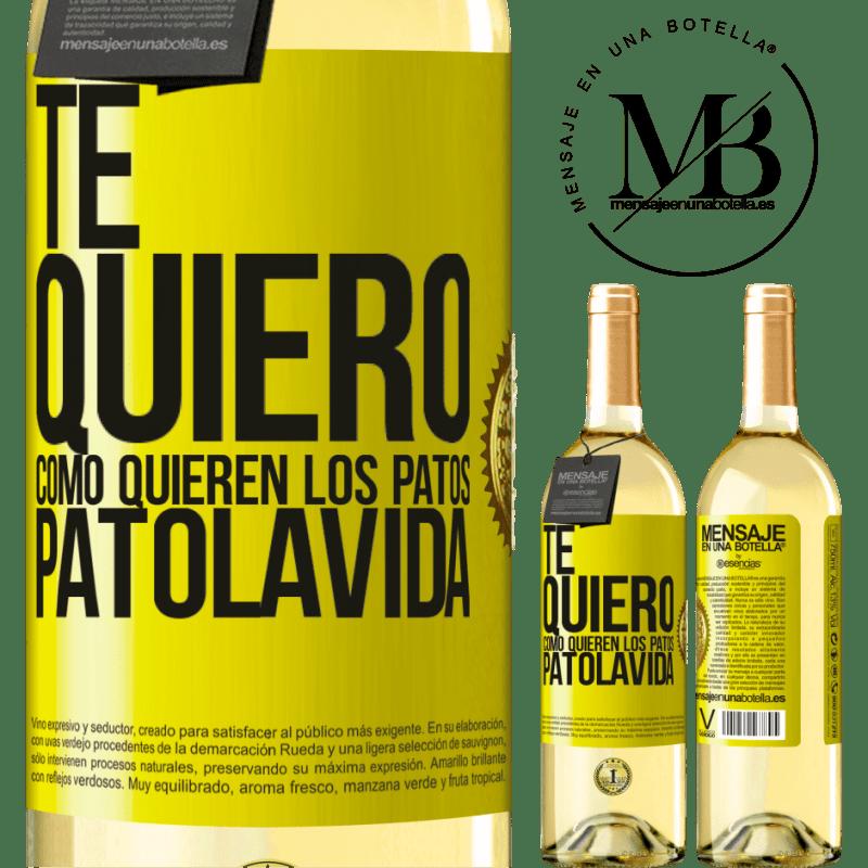 24,95 € Envío gratis | Vino Blanco Edición WHITE TE QUIERO, como quieren los patos. PATOLAVIDA Etiqueta Amarilla. Etiqueta personalizable Vino joven Cosecha 2020 Verdejo