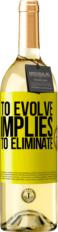 24,95 € Free Shipping | White Wine WHITE Edition To evolve implies to eliminate Yellow Label. Customizable label Young wine Harvest 2020 Verdejo