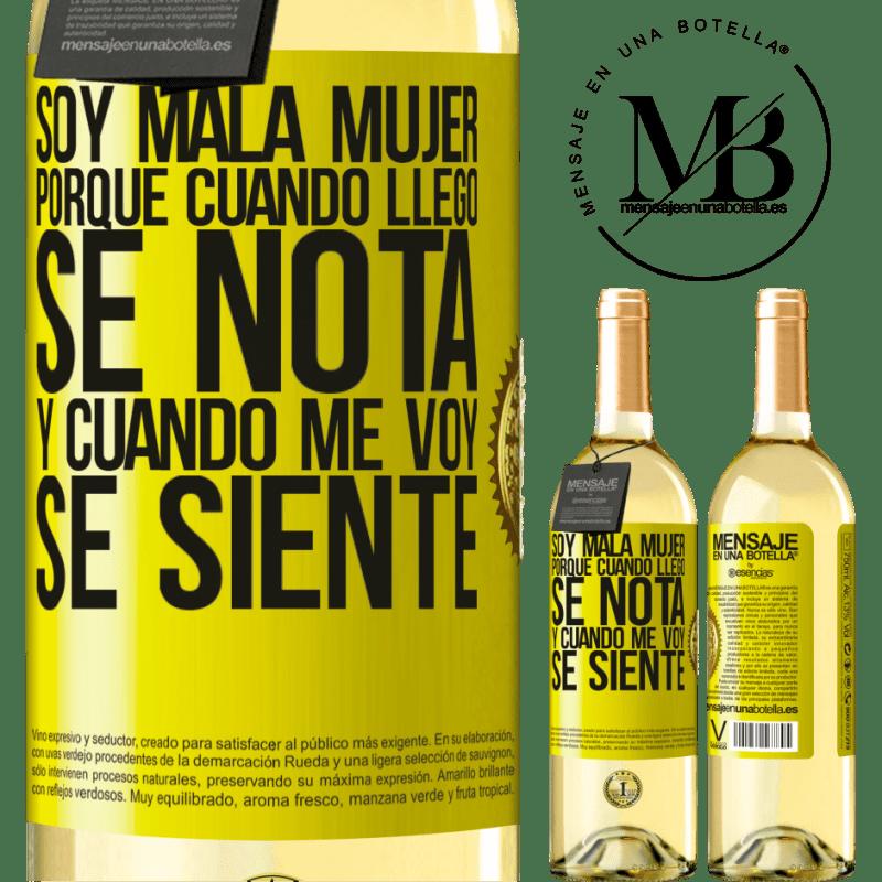 24,95 € Envío gratis | Vino Blanco Edición WHITE Soy mala mujer, porque cuando llego se nota, y cuando me voy se siente Etiqueta Amarilla. Etiqueta personalizable Vino joven Cosecha 2020 Verdejo