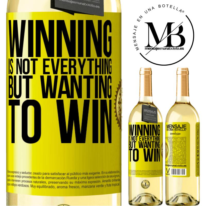 24,95 € Free Shipping   White Wine WHITE Edition Winning is not everything, but wanting to win Yellow Label. Customizable label Young wine Harvest 2020 Verdejo