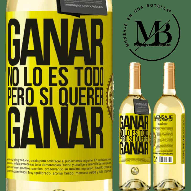 24,95 € Envío gratis | Vino Blanco Edición WHITE Ganar no lo es todo, pero sí querer ganar Etiqueta Amarilla. Etiqueta personalizable Vino joven Cosecha 2020 Verdejo