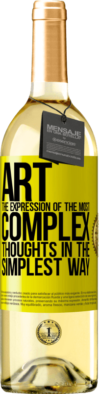 24,95 € Free Shipping   White Wine WHITE Edition ART. The expression of the most complex thoughts in the simplest way Yellow Label. Customizable label Young wine Harvest 2020 Verdejo
