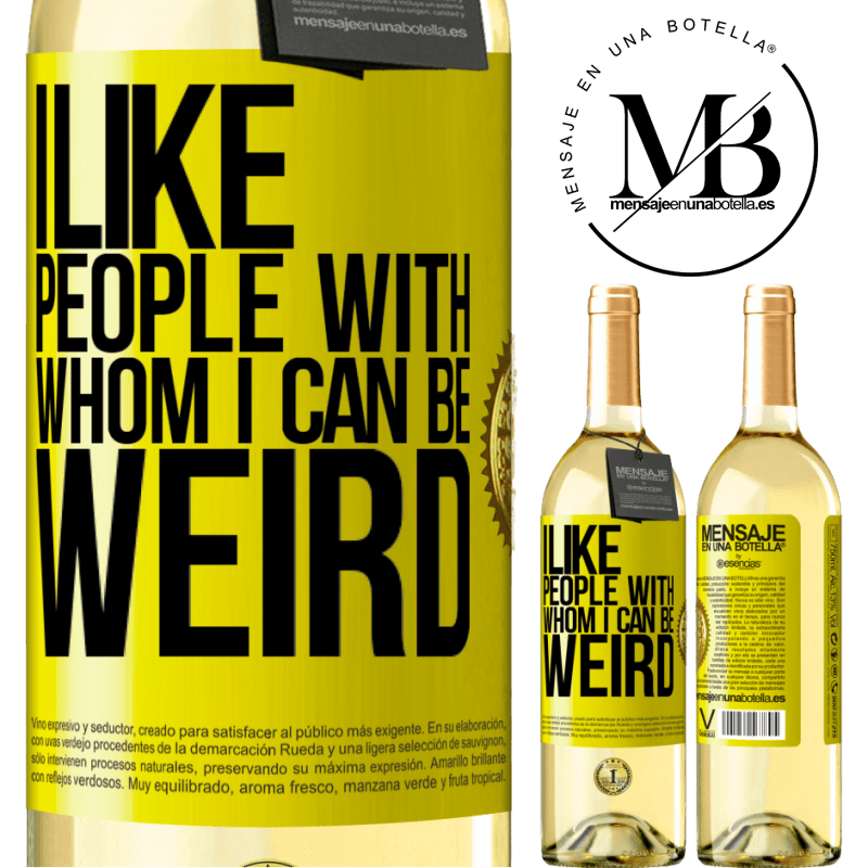 24,95 € Free Shipping | White Wine WHITE Edition I like people with whom I can be weird Yellow Label. Customizable label Young wine Harvest 2020 Verdejo
