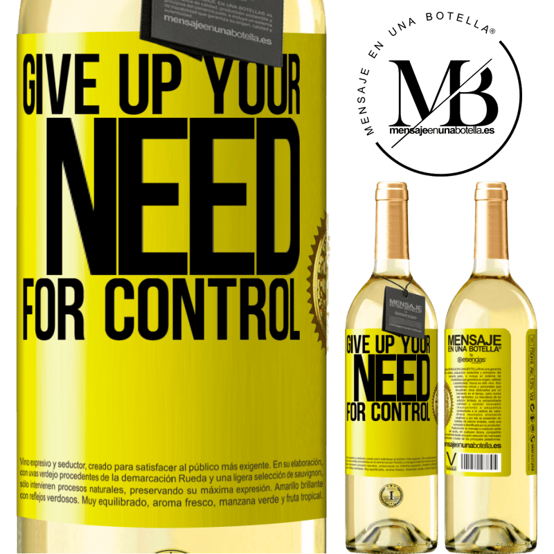 24,95 € Free Shipping | White Wine WHITE Edition Give up your need for control Yellow Label. Customizable label Young wine Harvest 2020 Verdejo