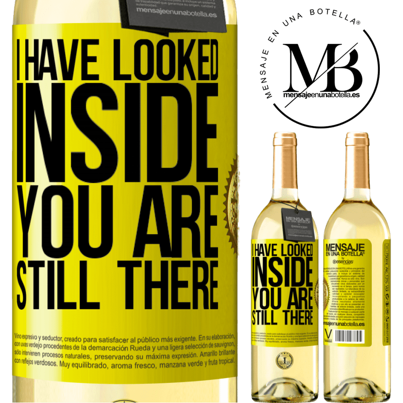 24,95 € Free Shipping | White Wine WHITE Edition I have looked inside. You still there Yellow Label. Customizable label Young wine Harvest 2020 Verdejo