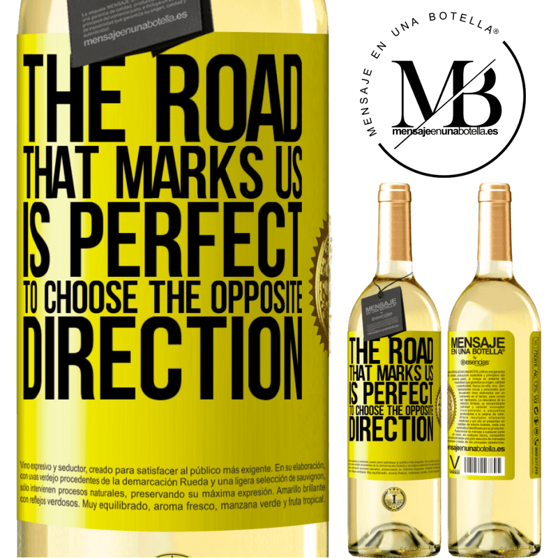 24,95 € Free Shipping   White Wine WHITE Edition The road that marks us is perfect to choose the opposite direction Yellow Label. Customizable label Young wine Harvest 2020 Verdejo