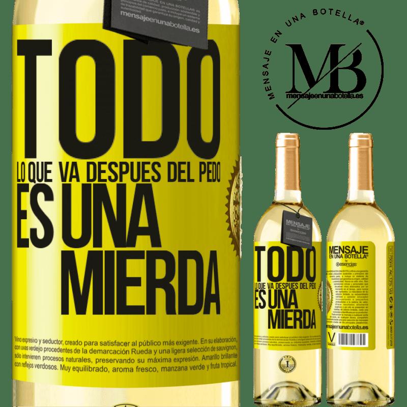 24,95 € Envoi gratuit   Vin blanc Édition WHITE Tout ce qui va après le pet est de la merde Étiquette Jaune. Étiquette personnalisable Vin jeune Récolte 2020 Verdejo