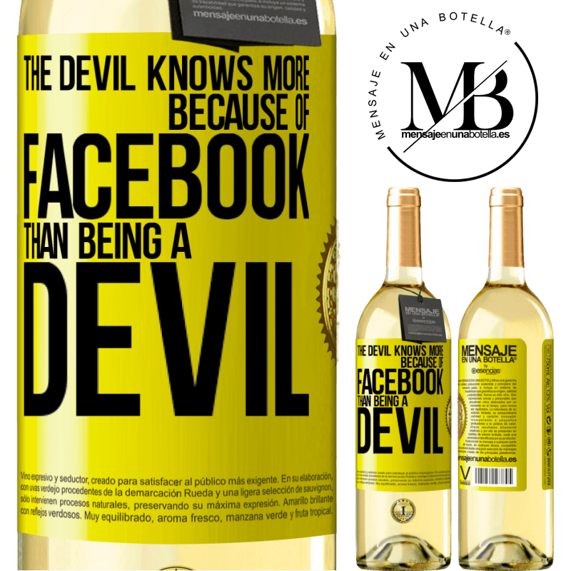 24,95 € Free Shipping   White Wine WHITE Edition The devil knows more because of Facebook than being a devil Yellow Label. Customizable label Young wine Harvest 2020 Verdejo