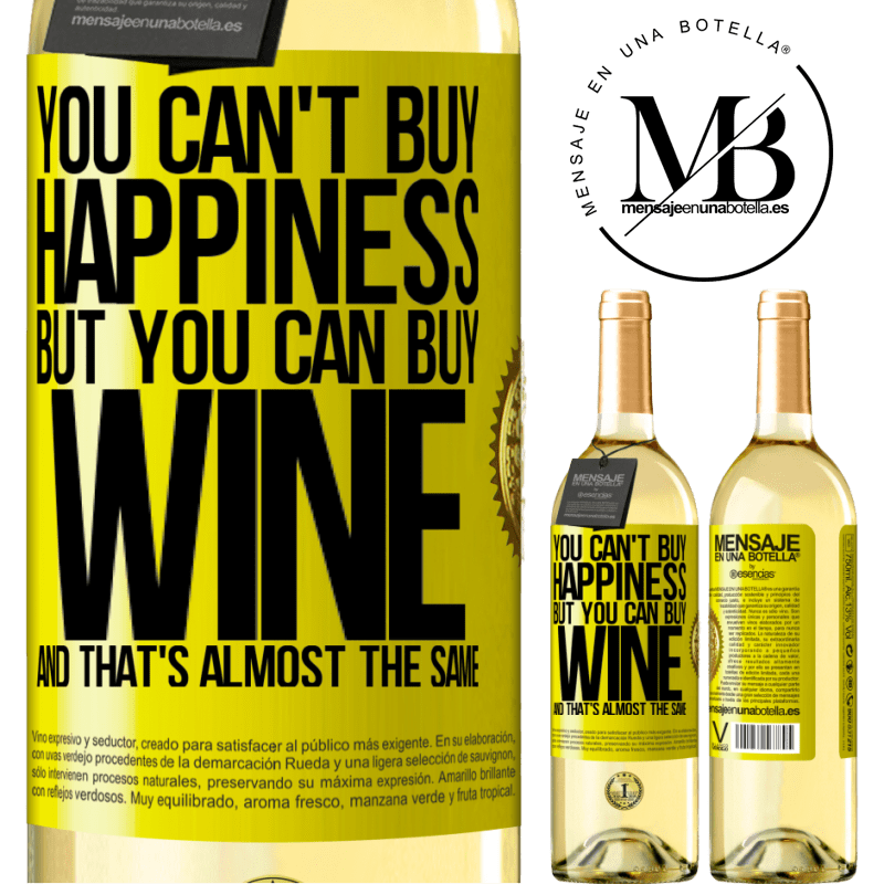24,95 € Free Shipping   White Wine WHITE Edition You can't buy happiness, but you can buy wine and that's almost the same Yellow Label. Customizable label Young wine Harvest 2020 Verdejo