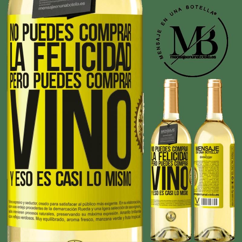 24,95 € Envío gratis   Vino Blanco Edición WHITE No puedes comprar la felicidad, pero puedes comprar vino y eso es casi lo mismo Etiqueta Amarilla. Etiqueta personalizable Vino joven Cosecha 2020 Verdejo