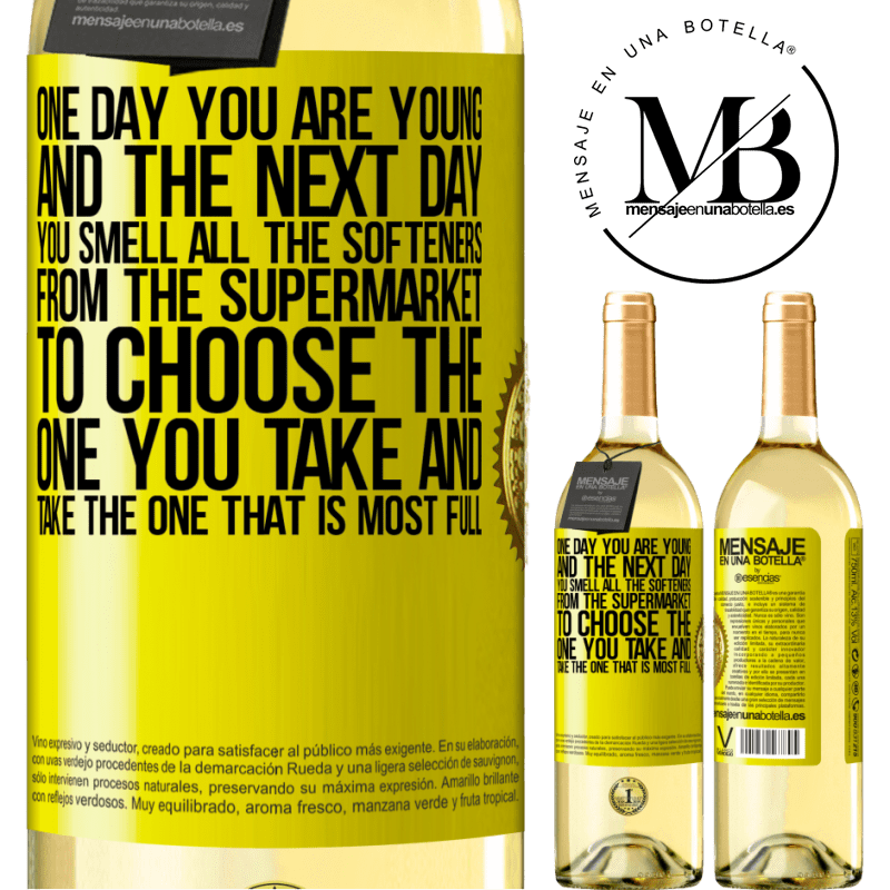 24,95 € Free Shipping | White Wine WHITE Edition One day you are young and the next day, you smell all the softeners from the supermarket to choose the one you take and take Yellow Label. Customizable label Young wine Harvest 2020 Verdejo