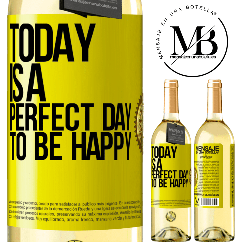 24,95 € Free Shipping | White Wine WHITE Edition Today is a perfect day to be happy Yellow Label. Customizable label Young wine Harvest 2020 Verdejo
