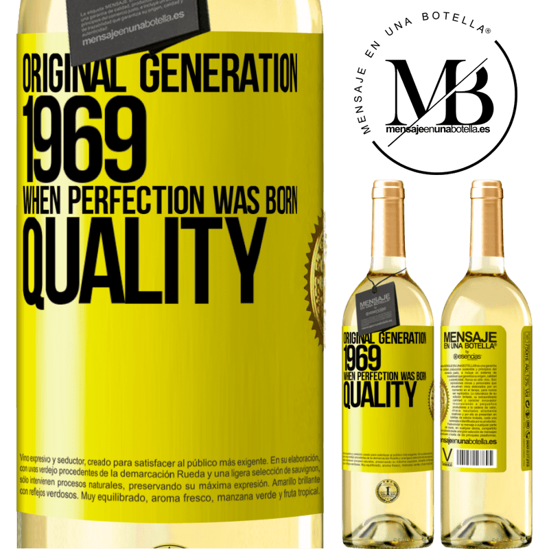 24,95 € Free Shipping | White Wine WHITE Edition Original generation. 1969. When perfection was born. Quality Yellow Label. Customizable label Young wine Harvest 2020 Verdejo