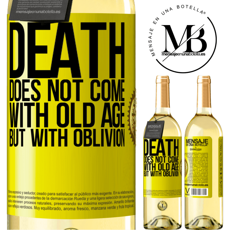 24,95 € Free Shipping | White Wine WHITE Edition Death does not come with old age, but with oblivion Yellow Label. Customizable label Young wine Harvest 2020 Verdejo